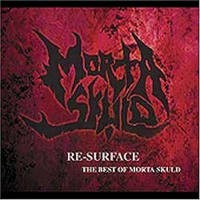 MORTA SKULD - Re-surface...the Best Of