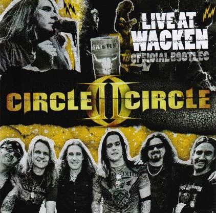 Circle II Circle - Live at Wacken (Official Bootleg)