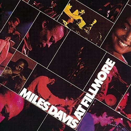Miles Davis - At The Filmore: Live At The 1970