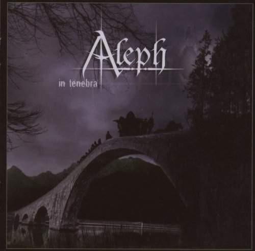 The Aleph - In Tenebra