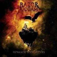 RAZOR OF OCCAM - Homage To Martyrs
