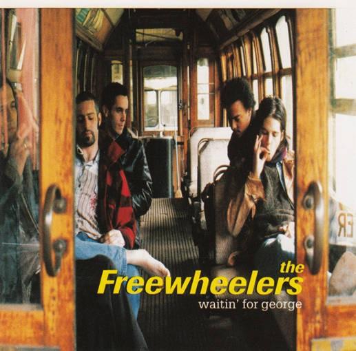 Freewheelers - Waitin' For George