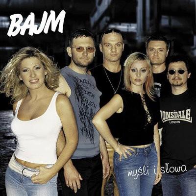 Bajm - Myśli i słowa (2003)
