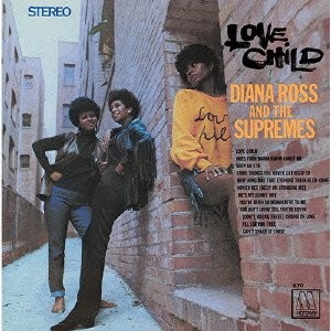 Diana Ross & Supremes - Love Child/Japan Version