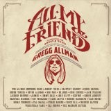Gregg Allman - All My Friends (2014)