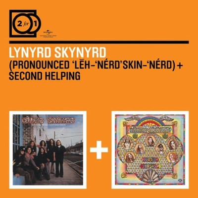 Lynyrd Skynyrd - (Pronounced 'Lĕh-'nérd 'Skin-'nérd) / Second Helping 2 FOR 1