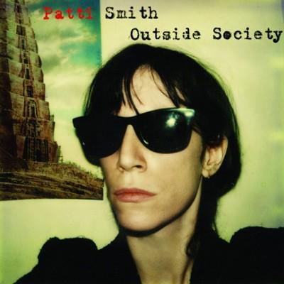 Patti Smith - Outside Society (Edice 2017) – Vinyl