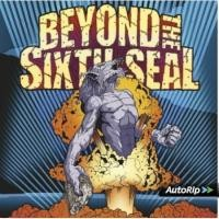 BEYOND THE SIXTH SEAL - (b) The Ressurre