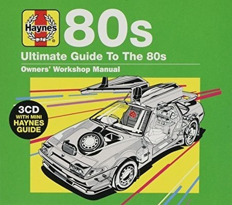 Various Artists - Haynes Ultimate Guide To 80s (3CD, 2018)