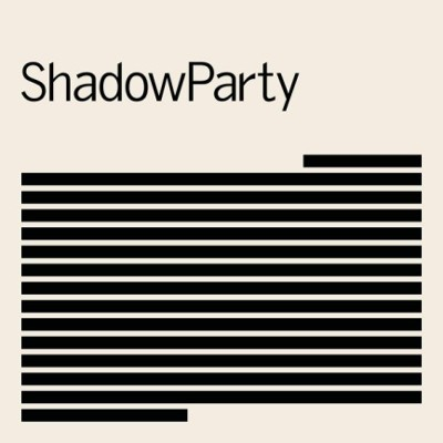 ShadowParty - ShadowParty (Limited Edition, 2018) – Vinyl