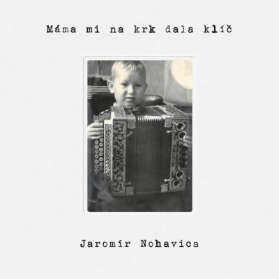 Jaromír Nohavica - Máma mi na krk dala klíč (2020) - Vinyl