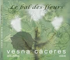 Vesna Cáceres - Le Bal Des Fleurs