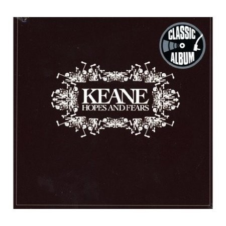 Keane - Hopes And Fears /Classic Album