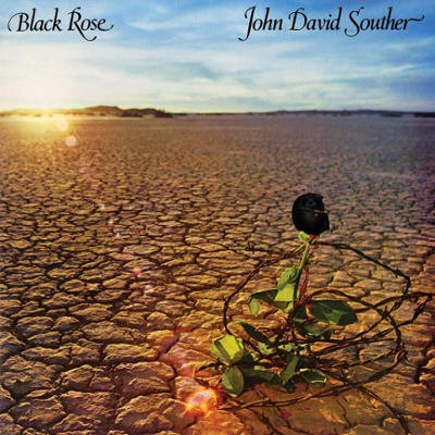 John David Souther - Black Rose (Reedice 2018) - Vinyl