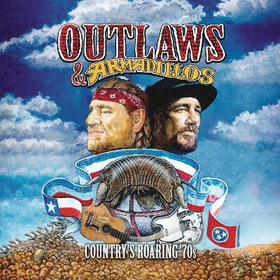 Various Artists - Outlaws & Armadillos: Country's Roaring '70s Vol. 1 (2018) - Vinyl