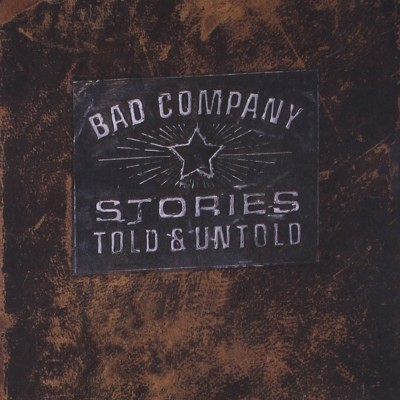Bad Company - Stories Told & Untold (1996)