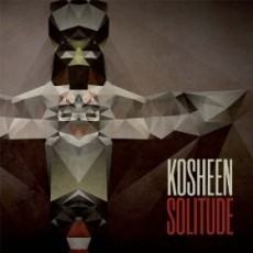 Kosheen - Solitude (2013)