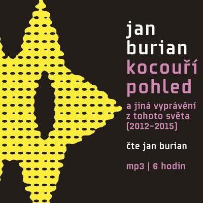 Jan Burian - Kocouří pohled (MP3, 2016)