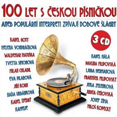 Various Artists - 100 let s českou písničkou aneb Populární interpreti zpívají dobové šlágry /2018