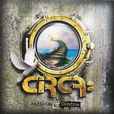 Circa: - And So On & Overflow (Edice 2013)