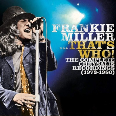 Frankie Miller - ...That's Who! The Complete Chrysalis Recordings: 1973-1980 (7CD BOX, 2018)