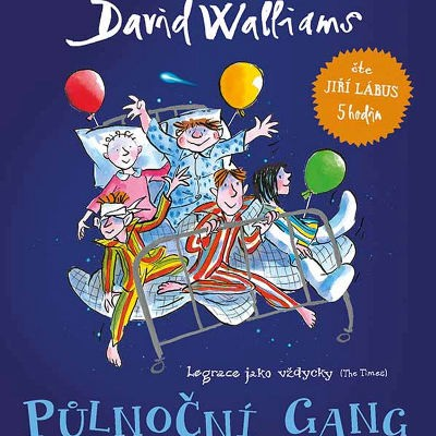 David Walliams - Půlnoční gang (MP3-CD, 2018)