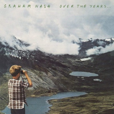 Graham Nash - Over The Years... - Anthology (2018) – Vinyl