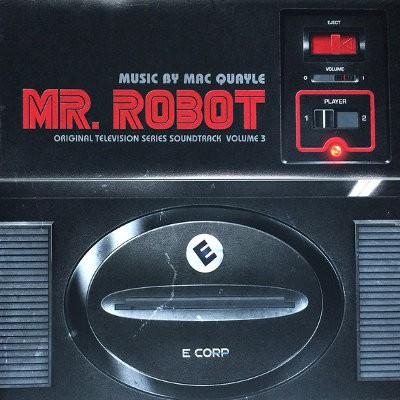Soundtrack / Mac Quayle - Mr. Robot: Volume 3 (Original TV Series Sound., 2017) /Limited Edition - Vinyl