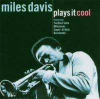 DAVIES, MILES - Plays It Cool