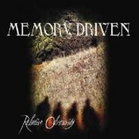 Memory Driven - Relative Obscurity