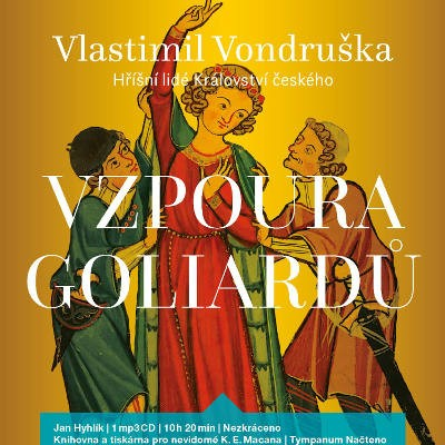 Vlastimil Vondruška - Vzpoura goliardů / Hříšní lidé Království českého (MP3, 2018)