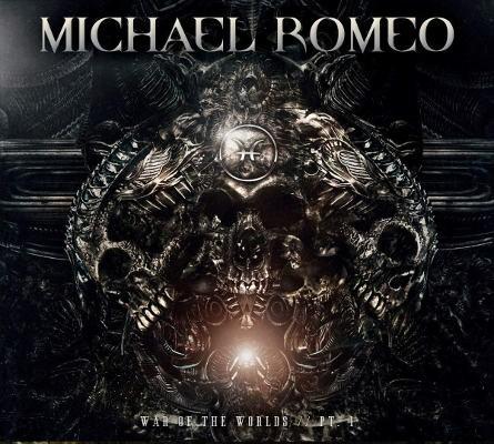 Michael Romeo - War Of The Worlds Pt.1 (Digipack, 2018)