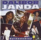 Dalibor Janda - Hurikánkoktejl/Reedice 2014