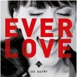 Die Happy - Everlove  (2014)