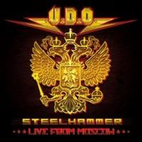 U.D.O. - Steelhammer-Live In Moscow/2CD+DVD CD OBAL