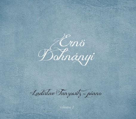 Ernö Dohnányi / Ladislav Fanzowitz - Ernö Dohnányi Vol. 2 (Digipack, 2018)