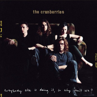 Cranberries - Everybody Else Is Doing It, So Why Can't We? (Reedice 2018)