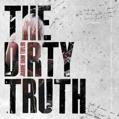 Joanne Shaw Taylor - Dirty Truth (Edice 2018)