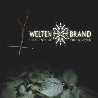 Weltenbrand - The End Of The Wizard Ltd