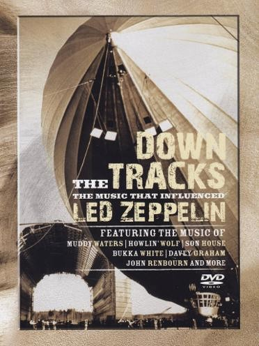 Various Artists - Down the Tracks: Music That Influenced Led Zeppelin