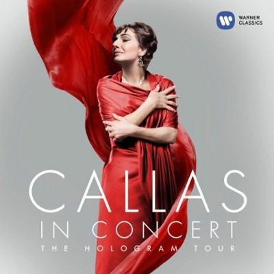 Maria Callas - Callas In Concert - The Hologram Tour (2018)