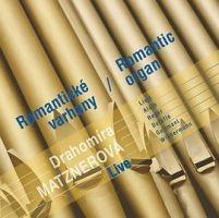 Drahomíra Matznerová - Romantické varhany
