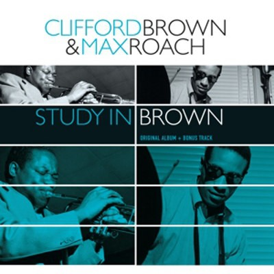 Clifford Brown And Max Roach - Study In Brown (Edice 2018) - Vinyl