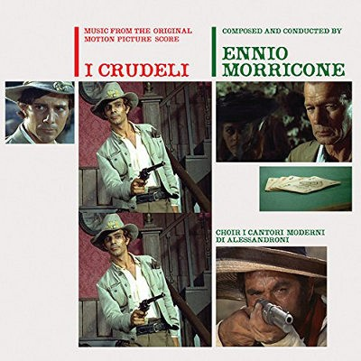 Soundtrack / Ennio Morricone - I Crudeli (Music From The Original Motion Picture Score) /Edice 2015 - Vinyl