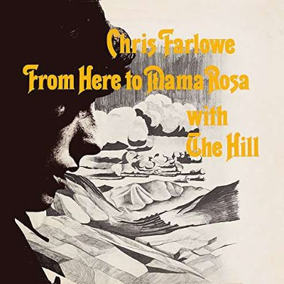 Chris Farlowe With The Hill - From Here To Mama Rosa (Edice 2017) - 180 gr. Vinyl