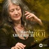 Martha Argerich - Le Piano Roi/Best of