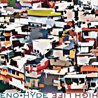 Brian Eno/Karl Hyde - High Life
