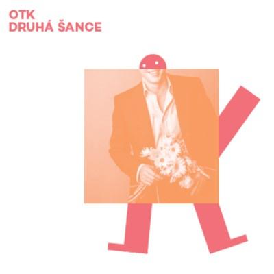 OTK - Druhá Šance (2018) - Vinyl