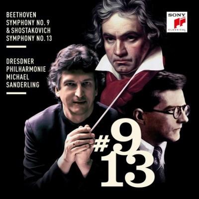 Ludwig Van Beethoven, Dmitrij Šostakovič / Michael Sanderling - Beethoven: Symfonie č. 9 / Šostakovič: Symfonie č. 13 (2018)