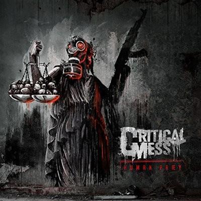 Critical Mess - Human Praey (Digipack, 2018)